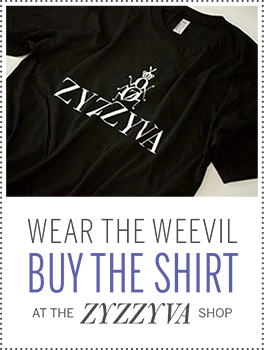 Wear the weevil. Buy the shirt at the ZYZZYVA Shop.