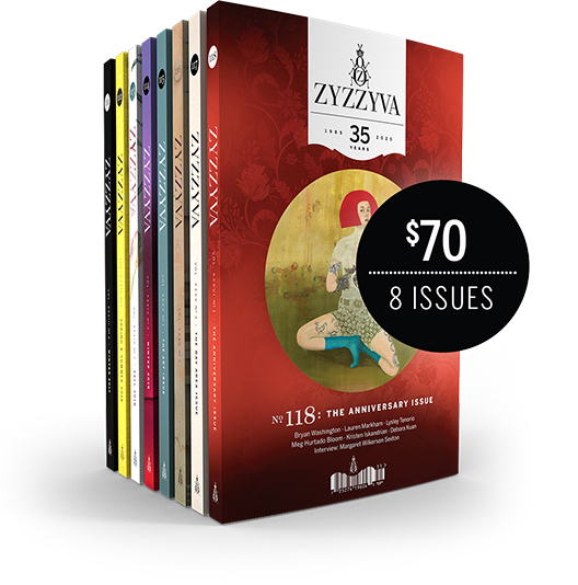 ZYZZYVA 8-Issue Subscription