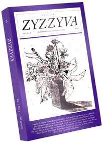 <p>ZYZZYVA Volume 1, #3, Fall 1985.</p>