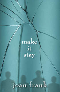 Make It Stay