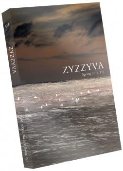 ZYZZYVA Volume 27, #1, Spring 2011
