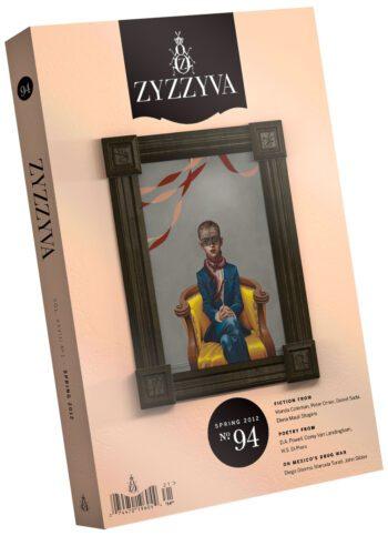 ZYZZYVA Volume 28, #1, Spring 2012