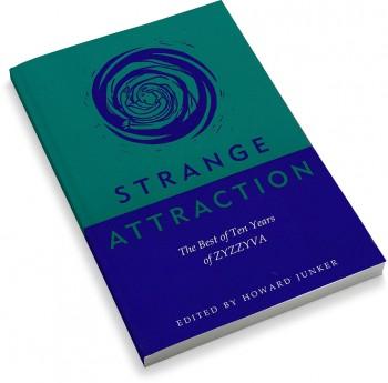 Strange Attraction: The Best of Ten Years of ZYZZYVA