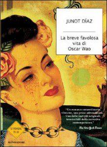 "Pareschi's translation of Junot Diaz's ""The Brief Wondrous Life of Oscar Wao"""