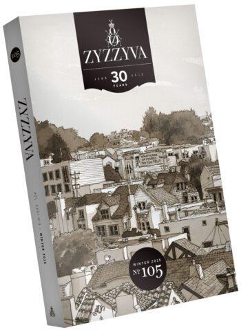 ZYZZYVA Volume 31, #3, Winter 2015