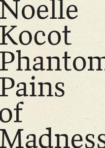 Phantom Pains of Madness