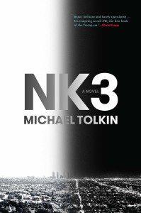 Michael Tolkin novel NK3