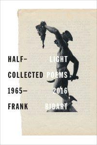 Frank Bidart's Half-Light