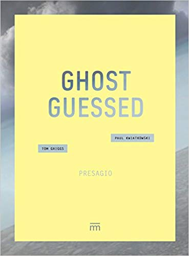 Clear Blue Skies: 'Ghost Guessed' by Paul Kwiatkowski and Tom Griggs