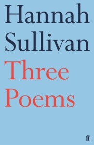 ZYZZYVA recommends Three Poems Hannah Sullivan