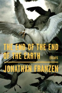 ZYZZYVA recommends Jonathan Franzen The End of the End of the Earth