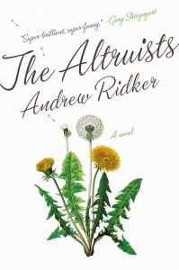 Andrew Ridker novel The Altruists