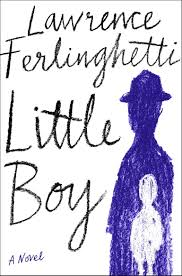 Little Boy novel Lawrence Ferlinghetti