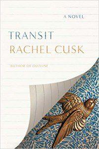 Rachel Cusk novel Transit