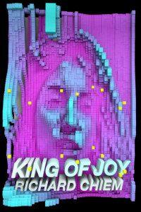Richard Chiem novel King of Joy