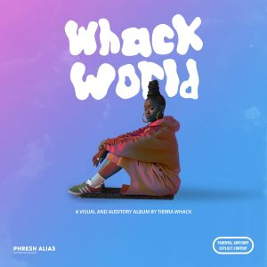 Tierra Whack album Whack World