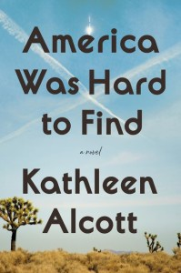 Kathleen Alcott novel America was hard to find