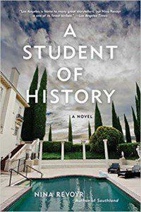 Nina Revoyr novel A Student of History