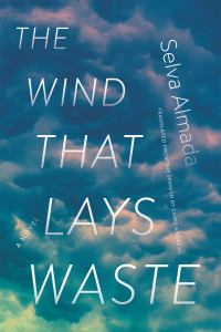 Selva Almada novel The Wind that Lays Waste