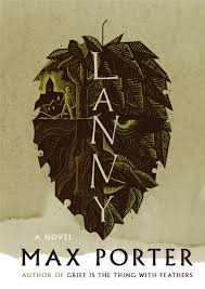 Max Porter novel Lanny