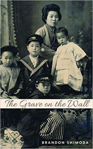Brian Shimoda book The Grave on the Wall