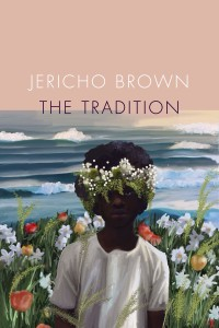 Jericho Brown The Tradition